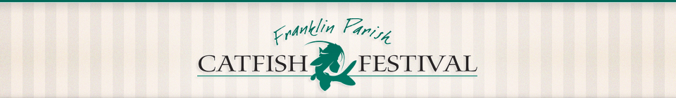 Welcome to the Franklin Parish Catfish Festival, Louisiana's largest one-day festival